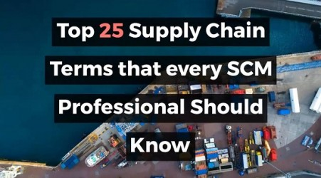 Top 25 Supply Chain Terms That Every SCM Professional Should Know